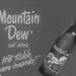 Mountain Dew – It Tickles Your Innards!